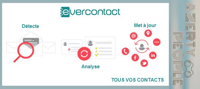 Evercontact : Pour des contacts toujours à jour !